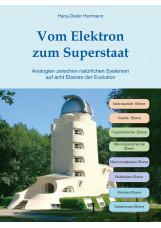Vom Elektron zum Superstaat