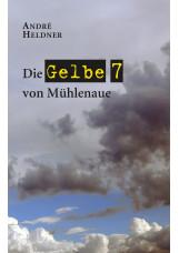 Die Gelbe 7 von Mühlenaue