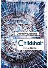 Childshair - Neue Riege