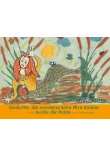 Gedichte, die wunderschöne Nixe Undine und Isolde die Holde