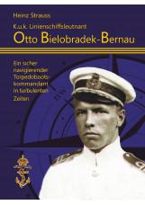 K.u.k Linienschiffsleutnant Otto Bielobradek-Bernau