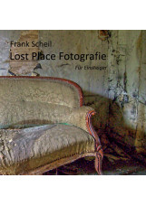 Lost Place Fotografie