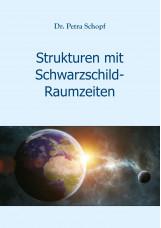 Strukturen mit Schwarzschild-Raumzeiten