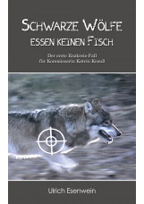 Schwarze Wölfe essen keinen Fisch