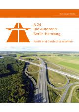A24 - Die Autobahn Berlin-Hamburg