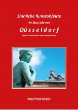 Sinnliche Kunstobjekte im Stadtbild von Düsseldorf