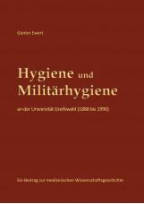Hygiene und Militärhygiene an der Universität Greifswald (1888 bis 1990)