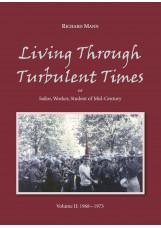 Living Through Turbulent Times