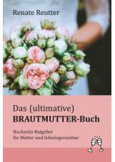 Das (ultimative) Brautmutter-Buch