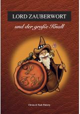 Lord Zauberwort und der große Knall