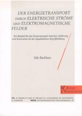 Energietransport durch elektrische Ströme und elektromagnetische Felder