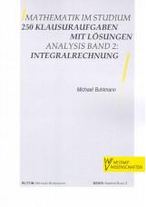 Mathematik im Studium - Analysis 2: Intergralrechnung