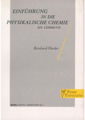 Einführung in die physikalische Chemie - ein Lehrbuch