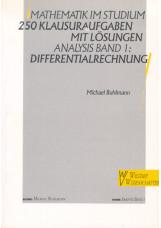 Mathematik im Studium - Analysis 1: Differentialrechnung