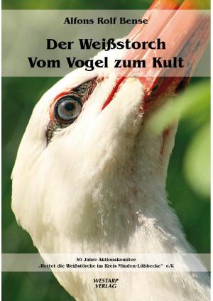 Der Weißstorch – Vom Vogel zum Kult