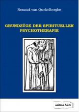 Grundzüge der spirituellen Psychotherapie