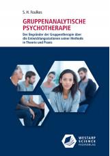 Gruppenanalytische Psychotherapie