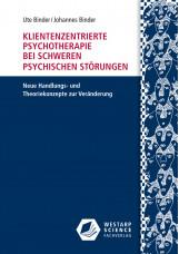 Klientenzentrierte Psychotherapie bei schweren psychischen Störungen