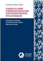 Studien zu einer störungsspezifischen klientenzentrierten Psychotherapie