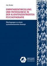Empathieentwicklung und Pathogenese in der klientenzentrierten Psychotherapie