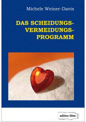 Das Scheidungs-Vermeidungs-Programm