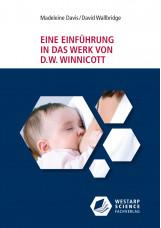 Eine Einführung in das Werk von D. W. Winnicott