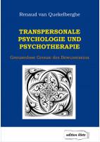 Transpersonale Psychologie und Psychotherapie