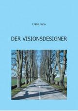 Der Visionsdesigner