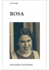 Rosa und andere Geschichten