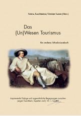 Das (Un)Wesen Tourismus