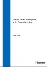 Goethes Farbe-Ton-Vergleiche in der Gesamtdarstellung