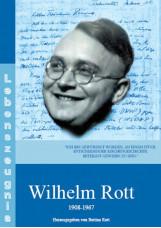Wilhelm Rott, 1908-1967