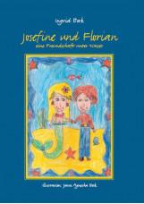 Josefine und Florian