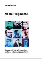 Noble Fragmente