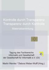 Kontrolle durch Transparenz /Transparenz durch Kontrolle