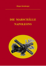 Die Marschälle Napoleons