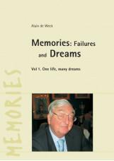 Memories: Failures and Dreams