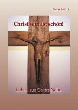 Christ sein ist schön!