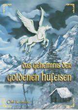 Das Geheimnis der goldenen Hufeisen