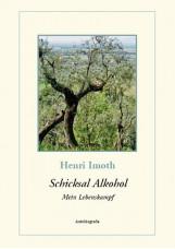 Schicksal Alkohol