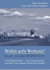 Wohin geht Workuta?