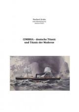 Cimbria – deutsche Titanic und Titanic der Moderne
