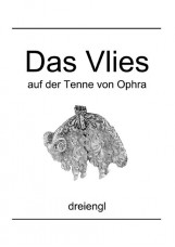 Das Vlies auf der Tenne von Ophra