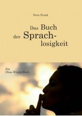 Das Buch der Sprachlosigkeit