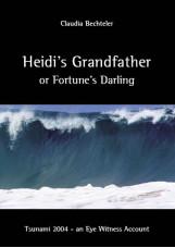 Heidi's Grandfather or Fortune's Darling