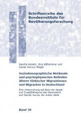Soziodemographische Merkmale und psychophysisches Befinden älterer türkischer Mi