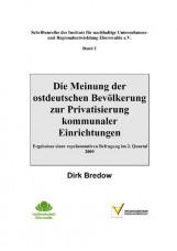 Die Meinung der ostdeutschen Bevölkerung zur Privatisierung kommunaler Einrichtu
