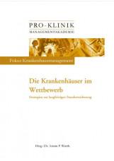 Pro-Klinik Managementakademie. Band 3