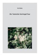 Die Tatarische Hartriegel-Tour
