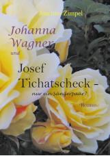 Johanna Wagner und Josef Tichatscheck – nur ein Sängerpaar?